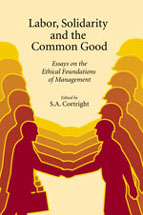 Labor, Solidarity and the Common Good book jacket