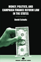 Money, Politics, and Campaign Finance Reform Law in the States book jacket