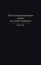 The Fourteenth Amendment and the Law of the Constitution book jacket