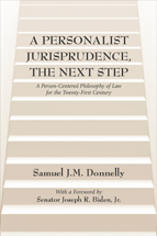 A Personalist Jurisprudence, The Next Step book jacket