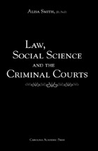 Law, Social Science, and the Criminal Courts book jacket