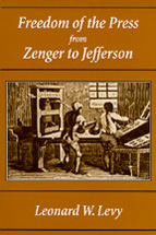 Freedom of the Press from Zenger to Jefferson book jacket