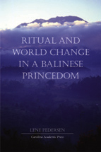 Ritual and World Change in a Balinese Princedom book jacket
