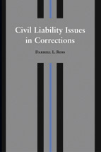 Civil Liability Issues in Corrections book jacket