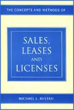 The Concepts and Methods of Sales, Leases, and Licenses