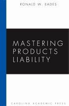 Mastering Products Liability book jacket
