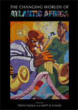 Cover image for The Changing Worlds of Atlantic Africa, published by the Carolina Academic Press.