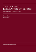 The Law and Regulation of Mining book jacket