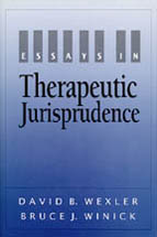 cap essays in therapeutic jurisprudence authors  essays in therapeutic jurisprudence book jacket