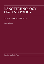 Nanotechnology Law and Policy book jacket