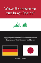 What Happened to the Iraqi Police? book jacket