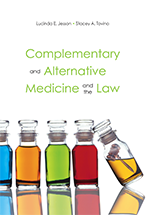 Complementary and Alternative Medicine and the Law book jacket