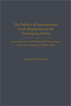The Politics of International Trade Regulation in the Developing World book jacket