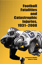 Football Fatalities and Catastrophic Injuries, 1931-2008 book jacket
