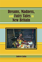 Dreams, Madness, and Fairy Tales in New Britain book jacket