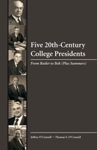 Five 20th-Century College Presidents book jacket