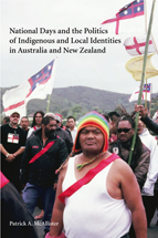 National Days and the Politics of Indigenous and Local Identities in Australia and New Zealand book jacket