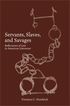 Servants, Slaves, and Savages book jacket
