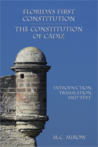 Florida's First Constitution: The Constitution of Cádiz book jacket