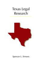 Texas Legal Research: Revised Printing book jacket
