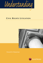 Understanding Civil Rights Litigation book jacket