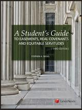 A Student's Guide to Easements, Real Covenants, and Equitable Servitudes book jacket