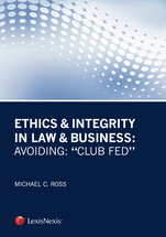 Ethics & Integrity in Law & Business book jacket