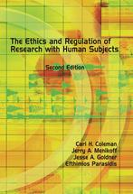 The Ethics and Regulation of Research with Human Subjects, Second Edition