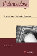 Understanding Federal and California Evidence book jacket