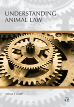 Understanding Animal Law book jacket