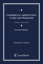 Commercial Arbitration Document Supplement, Third Edition