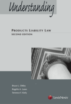 Understanding Products Liability Law, Second Edition