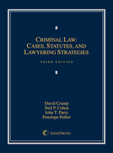 Criminal Law: Cases, Statutes, and Lawyering Strategies book jacket