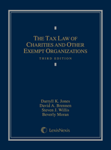 The Tax Law of Charities and Other Exempt Organizations, Third Edition