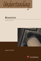 Understanding Remedies, Third Edition