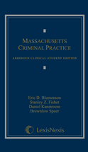 Massachusetts Criminal Practice Abridged Clinical - Student Edition book jacket