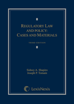 Regulatory Law and Policy, Third Edition