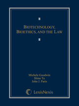 Biotechnology, Bioethics, and the Law book jacket
