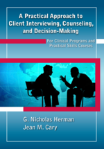 A Practical Approach to Client Interviewing, Counseling, and Decision-Making book jacket
