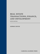 Real Estate Transactions, Finance, and Development, Sixth Edition