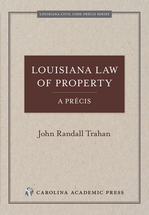 Louisiana Law of Property, A Précis book jacket