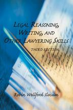 Legal Reasoning, Writing, and Other Lawyering Skills book jacket