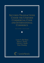 Secured Transactions Under the Uniform Commercial Code and International Commerce book jacket