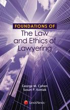 Foundations of the Law and Ethics of Lawyering book jacket