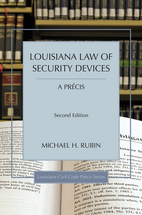 Louisiana Law of Security Devices, A Précis book jacket