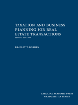 Taxation and Business Planning for Real Estate Transactions book jacket