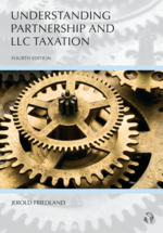 Understanding Partnership and LLC Taxation, Fourth Edition
