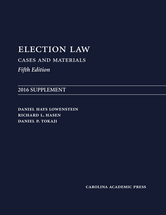 Election Law, Fifth Edition: 2016 Supplement book jacket