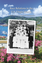 Race Relations in the US Virgin Islands