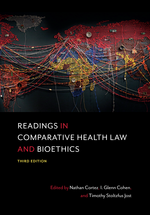 Readings in Comparative Health Law and Bioethics, Third Edition